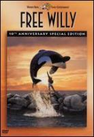 Cover image for Free Willy [DVD] / Warner Bros. in association with Le Studio Canal+, Regency Enterprises and Alcor Films ; a Donner/Shuler-Donner production ; a film by Simon Wincer.