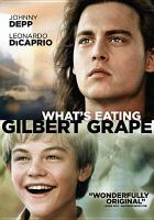 Cover image for What's eating Gilbert Grape? [DVD] / Paramount Pictures presents a Matalon Teper Ohlsson production, a Lasse Hallström film ; produced by Meir Teper, Bertil Ohlsson, David Matalon ; screenplay by Peter Hedges ; directed by Lasse Hallström.