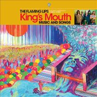 Cover image for King's mouth : music and songs / the Flaming Lips.