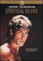 Cover image for Staying alive [DVD] / Paramount Pictures ; written by Sylvester Stallone and Norman Wexler ; produced by Robert Stigwood and Sylvester Stallone ; directed by Sylvester Stallone.