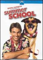 Cover image for Summer school [DVD] / Paramount Pictures presents a George Shapiro-Howard West production, a Carl Reiner film ; produced by George Shapiro and Howard West ; screenplay by Jeff Franklin ; directed by Carl Reiner ; story by Stuart Birnbaum & David Dashev and Jeff Franklin.