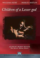 Cover image for Children of a lesser god [DVD] / Paramount Pictures presents a Burt Sugarman production ; screenplay by Hesper Anderson and Mark Medoff ; produced by Burt Sugarman and Patrick Palmer ; directed by Randa Haines.