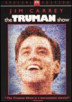 Cover image for The Truman Show [DVD] / Paramount Pictures presents ; a Scott Rudin production ; executive producer, Lynn Pleshette ; produced by Scott Rudin, Andrew Niccol, Edward S. Feldman, Adam Schroeder ; written by Andrew Niccol ; directed by Peter Weir.
