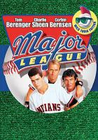 Cover image for Major league [DVD] / Paramount Pictures presents a Morgan Creek/Mirage production ; a David Ward film ; a Paramount Picture ; produced by Chris Chesser and Irby Smith ; written and directed by David S. Ward.