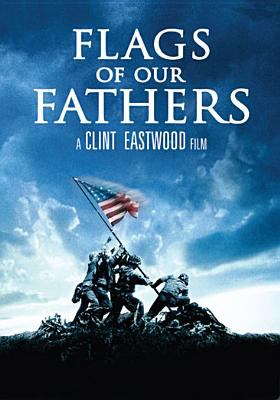 Cover image for Flags of our fathers [DVD] / DreamWorks SKG ; Warner Bros. Pictures ; Amblin Entertainment ; Malpaso Productions ; produced by Clint Eastwood, Robert Lorenz, Steven Spielberg ; screenplay by William Broyles, Jr. and Paul Haggis ; directed by Clint Eastwood.