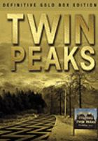 Cover image for Twin Peaks [DVD] / Twin Peaks Productions, Inc. ; Paramount Pictures ; Lynch/Frost Productions in association with Propaganda Films ; produced by David J. Latt ; created by David Lynch and Mark Frost ; written by Mark Frost [and others] ; directed by David Lynch.