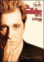 Cover image for The godfather. Part III [DVD] / Paramount Pictures presents ; from Zoetrope Studios ; directed by Francis Ford Coppola ; written by Mario Puzo & Francis Ford Coppola ; produced by Francis Ford Coppola.