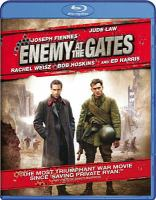 Cover image for Enemy at the gates [blu-ray] / Paramount Pictures and Mandalay Pictures present a Repérage production, a film by Jean-Jacques Annaud ; producer, John D. Schofield ; written by Alain Godard & Jean-Jacques Annaud ; produced and directed by Jean-Jacques Annaud.