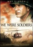 Cover image for We were soldiers [DVD] / Paramount Pictures and Icon Productions present ; an Icon/Wheelhouse Entertainment production ; a Randall Wallace film ; producers, Bruce Davey, Stephen McEveety, Randall Wallace ; written for the screen and directed by Randall Wallace.