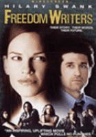 Cover image for Freedom Writers [DVD] : [their story, their words, their future] / Paramount Pictures presents in association with MTV Films ; Jersey Films/Double Feature Films Production ; produced by Danny DeVito, Michael Shamberg, Stacey Sher ; screenplay by Richard LaGravenese ; directed by Richard LaGravenese.