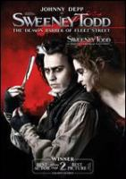 Cover image for Sweeney Todd [DVD] : the Demon Barber of Fleet Street / produced by Walter Parkes, Laurie MacDonald, John Logan, Richard D. Zanuck ; directed by Tim Burton.
