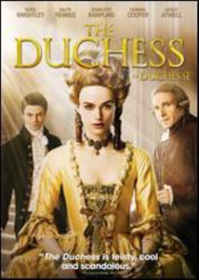 Cover image for The duchess [DVD] / produced by Michael Kuhn, Gabrielle Tana ; directed by Saul Dibb.