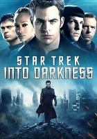 Cover image for Star trek. Into darkness [DVD] / director, J.J. Abrams.