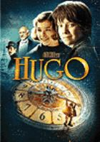 Cover image for Hugo [DVD] / Paramount Pictures and GK Films present a GK Films production ; an Infinitum Nihil production, in association with Dean Street Productions, Future Capital Partners and Screen Capital International ; directed by Martin Scorsese ; screenplay by John Logan ; produced by Graham King, Tim Headington, Martin Scorsese, Johnny Depp.