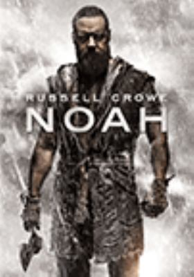 Cover image for Noah [DVD] / Paramount Pictures and Regency Enterprisess present a Protozoa Pictures production ; written by Darren Aronofsky & Ari Handel ; director, Darren Aronofsky.