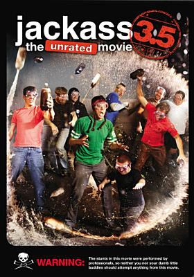 Cover image for Jackass 3.5 [DVD] : the unrated movie / Paramount Digital Entertainment and MTV Films present ; a Dickhouse production ; produced by Jeff Tremaine, Spike Jonze, Johnny Knoxville ; directed by Jeff Tremaine.