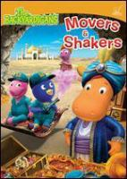 Cover image for The Backyardigans. Movers & shakers [DVD] / Nickelodeon Animation Studios ; Nelvana Limited.