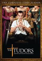 Cover image for The Tudors. The complete first season / Showtime presents in association with Peace Arch Entertainment ; director of photography, Ousama Rawi ; producers, Gary Howsam, James Flynn ; created by Michael Hirst ; executive producers, Michael Hirst, Benjamin Silverman, Teri Weinberg, Tim Bevan, Eric Fellner, Sheila Hockin, Morgan O'Sullivan.