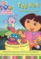Cover image for Dora the explorer. Egg hunt [DVD] / Nick Jr. ; producer, Valerie Walsh ; Viacom International Inc.