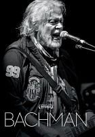 Cover image for Bachman [DVD] / produced by Kyle Bornais ; written and directed by John Barnard.