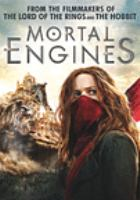 Cover image for Mortal engines [DVD] / director, Christian Rivers.