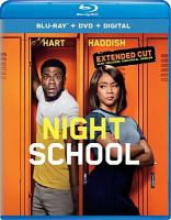 Cover image for Night school [blu-ray] / Universal Pictures presents ; in association with Perfect World Pictures ; a Will Packer Productions/Hartbeat production ; produced by Kevin Hart, Will Packer ; written by Kevin Hart & Harry Ratchford & Joey Wells & Matthew Kellard and Nicholas Stoller and John Hamburg ; directed by Malcolm D. Lee.
