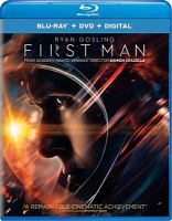 Cover image for First man [blu-ray] / Universal Pictures presents in association with Dreamworks Pictures/Perfect World Pictures ; a Temple Hill production ; a Damien Chazelle film ; produced by Wyck Godfrey, Marty Bowen, Isaac Klausner, Damien Chazelle ; screenplay by Josh Singer ; directed by Damien Chazelle.
