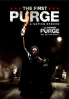 Cover image for The first purge [DVD] / Universal Pictures presents ; in association with Perfect World Pictures ; a Platinum Dunes/Blumhouse/Man In A Tree production ; produced by Jason Blum, Michael Bay, Andrew Form, Brad Fuller, Sébastien K. Lemercier ; written by James DeMonaco ; directed by Gerard McMurray.