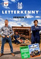 Cover image for Letterkenny. Season 2 [DVD] / developed and written by Jared Keeso and Jacob Tierney ; directed by Jacob Tierney.