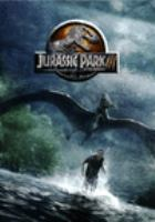 Cover image for Jurassic Park III [DVD] / produced by Larry Franco, Kathleen Kennedy ; written by Peter Buchman, Alexander Payne, Jim Taylor ; directed by Joe Johnston.