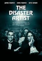 Cover image for The disaster artist [DVD] / director, James Franco.