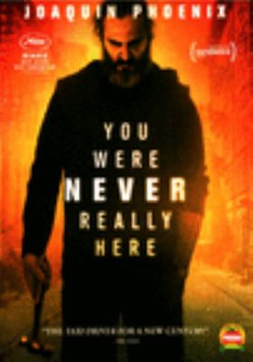 Cover image for You were never really here [DVD] / Amazon Studios presents in association with Why Not Productions, Film4 and BFI ; directed by Lynne Ramsay ; screenplay by Lynne Ramsay ; producers, Pascal Caucheteux, Rosa Attab, James Wilson, Rebecca O'Brien, Lynne Ramsay ;