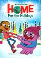 Cover image for Home for the holidays [DVD] / director, Blake Lemons.