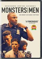 Cover image for Monsters and men [DVD] / Neon presents ; a Department of Motion Pictures production ; a Sight Unseen production  ; in association with AgX and Green Brothers ; produced by Elizabeth Lodge Stepp, Josh Penn, Eddie Vaisman, Julia Lebedev, Luca Borghese ; written and directed by Reinaldo Marcus Green.