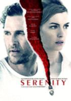 Cover image for Serenity [DVD] / director, Steven Knight.