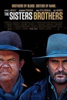 Cover image for The sisters brothers [DVD] / director, Jacques Audiard.