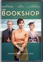 Cover image for The bookshop [DVD] / Greenwich Entertainment ; directed by Isabel Coixet ; screenplay by Isabel Coixet ; produced by Joan Bas and Jaume Banacolocha, Adolfo Blanco, Chris Curling ; produced by Diagonal TV, A Contracorriente Films, Green Films AIE, Zephyr Films ; in coproduction with One Two Films, Saarländischer Rundfunk ; in collaboration with Arte ; in association with Northern Ireland Screen ; with the participation of RTVE, Movistar+, Telecable.