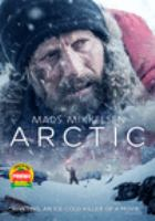 Cover image for Arctic [DVD] / Joe Penna, director.