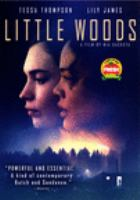 Cover image for Little Woods / director, Nia DaCosta.