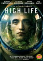 Cover image for High life / director, Claire Denis.