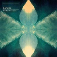 Cover image for The North Borders [compact disc] / Bonobo.