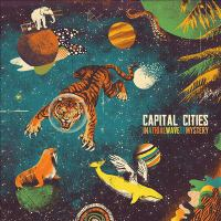 Cover image for In a tidal wave of mystery [compact disc] / Capital Cities.