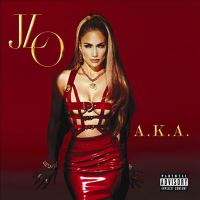 Cover image for A.k.a. [compact disc] / Jennifer Lopez.