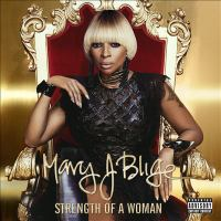 Cover image for Strength of a woman [compact disc] / Mary J. Blige.