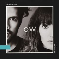 Cover image for Ultralife [compact disc] / Oh Wonder.