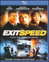 Cover image for Exit speed [blu-ray] = Sortie mortelle.