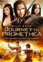 Cover image for Journey to Promethea [DVD] / Phase 4 Films presents a Most Wanted Film and Dan Garcia production ; directed and written by Dan Garcia.