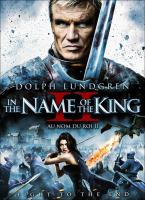 Cover image for In the name of the king II [videorecording] : two worlds / a Brightlight Pictures production in association with Studio West Productions ; producer: Daniel Clarke ; written by Michael C. Nachoff ; directed by Uwe Boll.