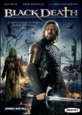 Cover image for Black death [DVD] / Egoli Tossell Film and Hanway Films presents in association with Zephyr Films ; producers, Robert Bernstein [and others] ; screenplay by Dario Poloni ; directed by Christopher Smith.