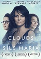 Cover image for Clouds of Sils Maria [DVD] / directed by Olivier Assayas.